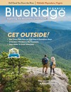 Blue Ridge Country July/August 2021